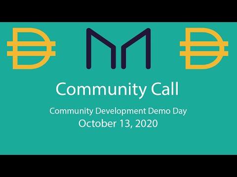 MakerDAO Community Call October 13th, 2020: Community Development Demo Day